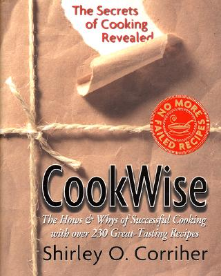 Cookwise By Corriher, Shirley O.